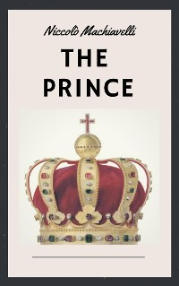 Cover Niccolò Machiavelli: The Prince (English Edition)