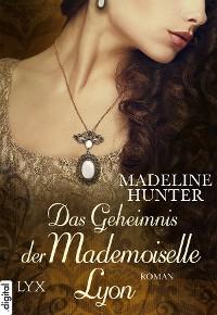 Cover Das Geheimnis der Mademoiselle Lyon