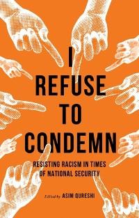 Cover I Refuse to Condemn