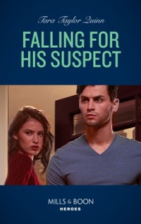 Cover Falling For His Suspect (Mills & Boon Heroes) (Where Secrets are Safe, Book 18)