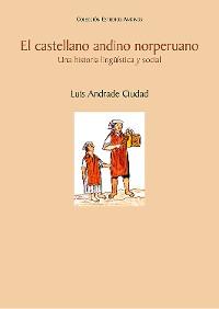 Cover El castellano andino norperuano