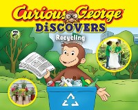 Cover Curious George Discovers Recycling