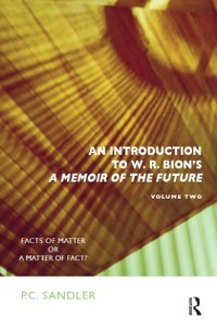 Cover Introduction to W.R. Bion's 'A Memoir of the Future'