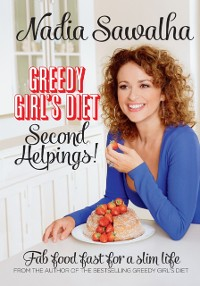 Cover Greedy Girl's Diet Second Helpings!