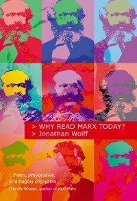 Cover Why Read Marx Today?