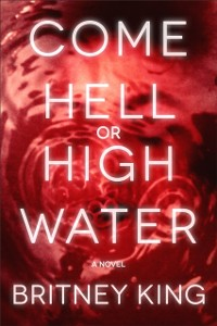 Cover Come Hell or High Water: A Psychological Thriller: The Water Trilogy | Book Three