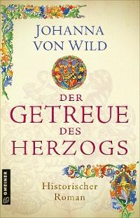 Cover Der Getreue des Herzogs
