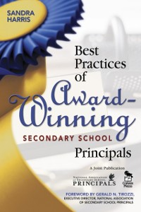 Cover Best Practices of Award-Winning Secondary School Principals