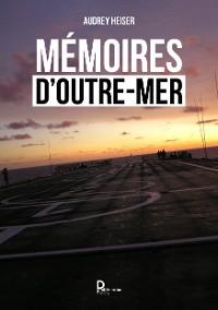 Cover Mémoires d'outre mer