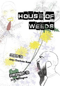 Cover House of Weeds