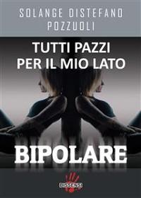Cover Tutti pazzi per il mio lato bipolare