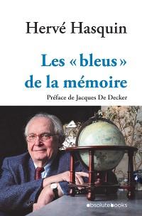 Cover Les « bleus »  de la mémoire
