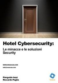 Cover Hotel Cybersecurity: le minacce e le soluzioni. Security