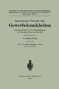 Cover Internationale Ubersicht uber Gewerbekrankheiten nach den Berichten der Gewerbeinspektionen der Kulturlander uber das Jahr 1919