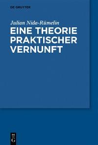 Cover Eine Theorie praktischer Vernunft