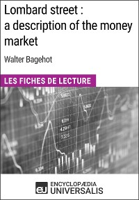 Cover Lombard street : a description of the money market de Walter Bagehot