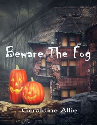 Cover Beware the Fog