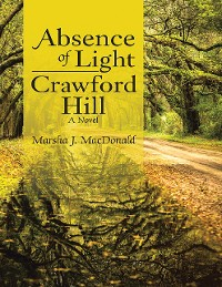 Cover Absence of Light — Crawford Hill: A Novel