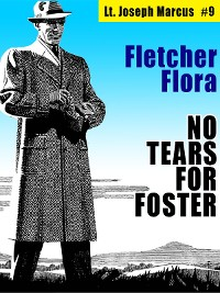 Cover No Tears for Foster: Lt. Joseph Marcus #9