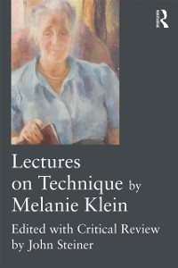 Cover Lectures on Technique by Melanie Klein