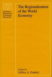 Cover Regionalization of the World Economy