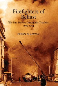 Cover Firefighters of Belfast