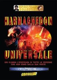Cover Harmaghedon universale - Quarto e ultimo libro della serie: Harmaghedon universale
