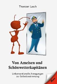 Cover Von Ameisen und Schönwetterkapitänen