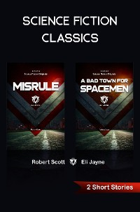 Cover Misrule • A Bad Town for Spacemen