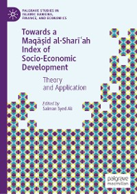 Cover Towards a Maqāṣid al-Sharīʿah Index of Socio-Economic Development