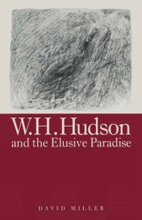 Cover W.H.Hudson And The Elusive Paradise