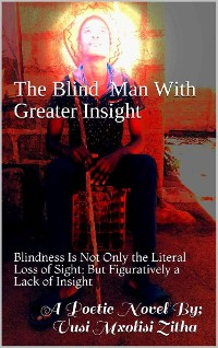 Cover The Blind Man With Greater Insight