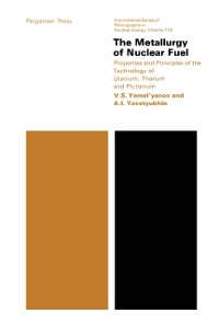 Cover Metallurgy of Nuclear Fuel