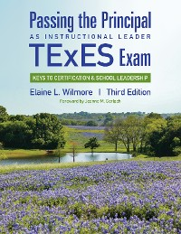 Cover Passing the Principal as Instructional Leader TExES Exam