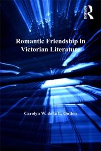 Cover Romantic Friendship in Victorian Literature