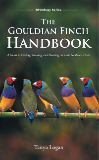 Cover The Gouldian Finch Handbook