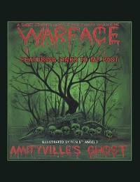 Cover Amityville's Ghost: Warface: Featuring Links to My Past A Short Story of Horror