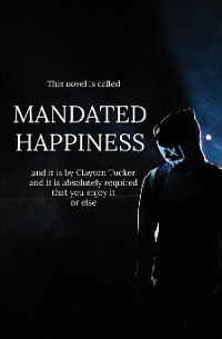 Cover Mandated Happiness