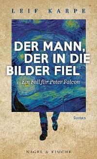 Cover Der Mann, der in die Bilder fiel