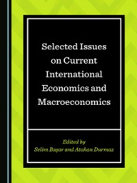 Cover Selected Issues on Current International Economics and Macroeconomics