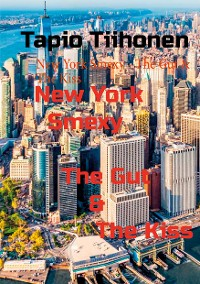 Cover New York Smexy - The Gut & The Kiss