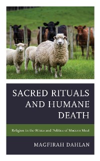 Cover Sacred Rituals and Humane Death