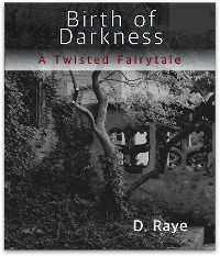 Cover Birth of Darkness A Twisted Fairytale
