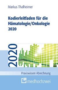 Cover Kodierleitfaden für die Hämatologie/Onkologie 2020