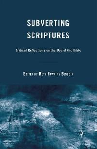 Cover Subverting Scriptures