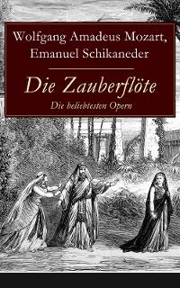 Cover Die Zauberflöte - Die beliebtesten Opern