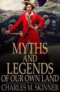 Cover Myths and Legends of Our Own Land