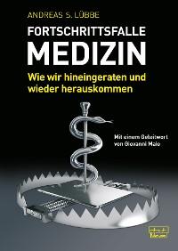 Cover Fortschrittsfalle Medizin