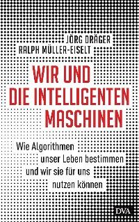 Cover Wir und die intelligenten Maschinen