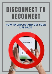 Cover Disconnect To Reconnect